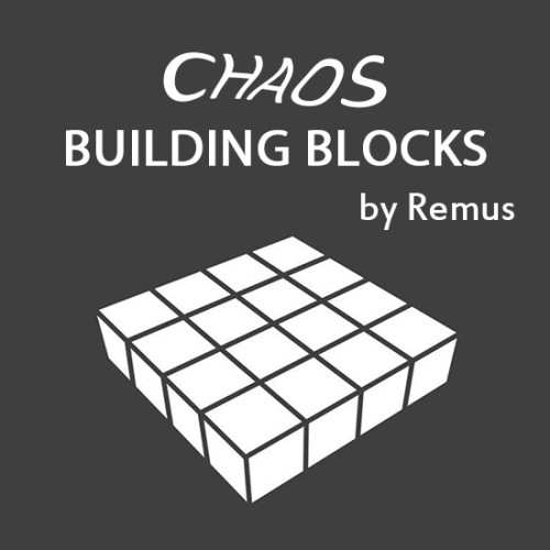 Chaos Building Blocks by Remus
