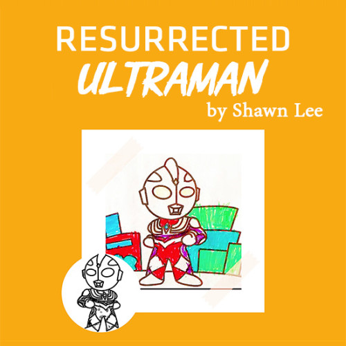 Resurrected Ultraman by Shawn Lee