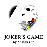 Joker's Game by Shawn Lee