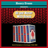 * Oil and Water Boxes (Gimmicks and Online Instructions) by Henry Evans