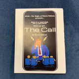 * The Call (Gimmicks and Online Instructions) by Wayne Dobson