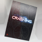 * CRASHING by Robby Constantine