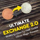 Ultimate Exchange 2.0 (Walking Liberty Half Dollar) by Oliver Magic