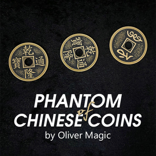 Phantom of Chinese Coins by Oliver Magic