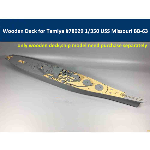 Wooden Deck for Tamiya 78029 1/350 Scale USS Missouri BB-63 Circa 1991 Model CY350009