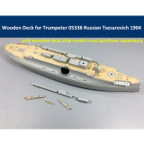 Wooden Deck for Trumpeter 05338 1/350 Russian Navy Tsesarevich Battleship 1904 Model CY350016