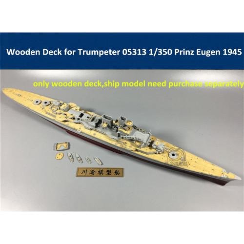 Wooden Deck for Trumpeter 05313 1/350 Scale German Cruiser Prinz Eugen 1945 Model CY350027