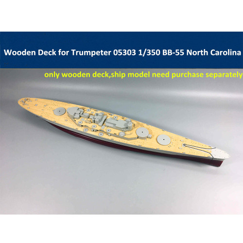 Wooden Deck for Trumpeter 05303 1/350 Scale USS BB-55 North Carolina Battleship Model CY350024