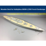 Wooden Deck for HobbyBoss 86506 1/350 Scale French Navy Dunkerque Battleship Model CY350018