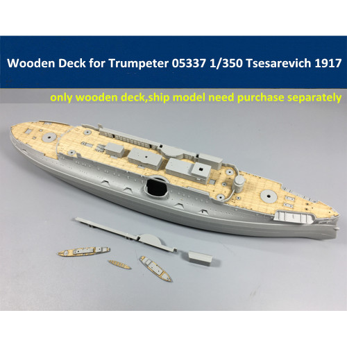 Wooden Deck for Trumpeter 05337 1/350 Scale Russian Tsesarevich Battleship 1917 Model CY350023