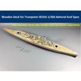 Wooden Deck for Trumpeter 05316 1/350 Scale German Battleship Admiral Graf Spee Model CY350021