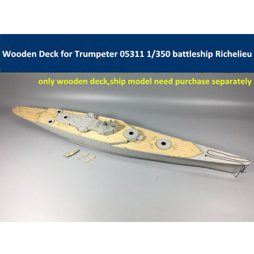 Wooden Deck for Trumpeter 05311 1/350 Scale French Battleship Richelieu Model CY350017