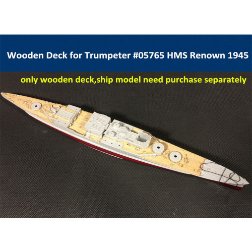 Wooden Deck for Trumpeter 05765 1/700 Scale HMS Renown 1945 Model CY700007
