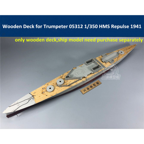 Wooden Deck for Trumpeter 05312 1/350 Scale HMS Repulse 1941 Model CY350049