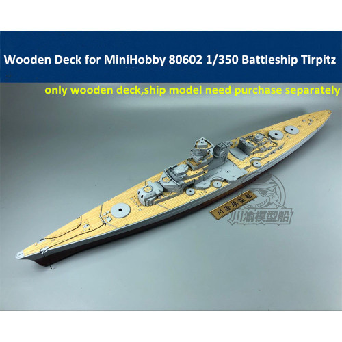 Wooden Deck for MiniHobby 80602 1/350 Scale German Battleship Tirpitz Model CY350052