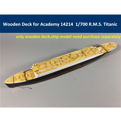 Wooden Deck for Academy 14214 1/700 Scale R.M.S. Titanic Model CY700018