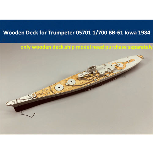 Wooden Deck for Trumpeter 05701 1/700 Scale US Battleship BB-61 Iowa 1984 Model CY700032