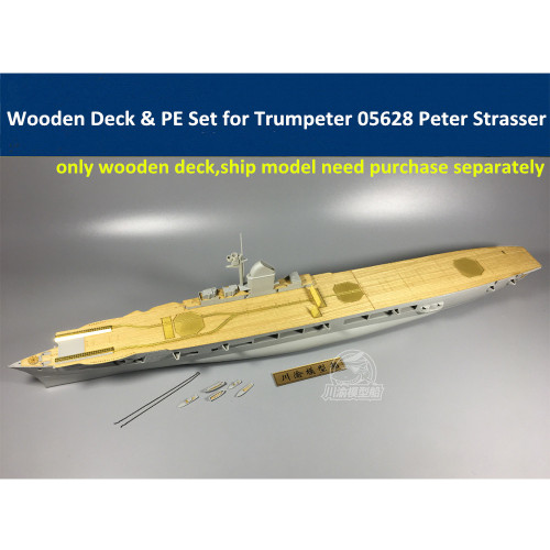 Wooden Deck & PE Set for Trumpeter 05628 1/350 Scale Aircraft Carrier Peter Strasser Model CY350032