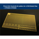 Photo-Etched PE Handrail & Ladder for 1/350 Scale Model Ship CYPE003+CYPE004(2pcs/set)