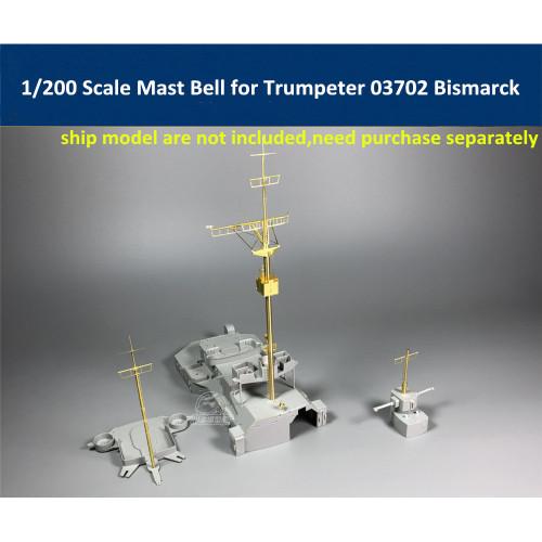 1/200 Scale Mast Detail-Up Set Bell for Trumpeter 03702 Bismarck Model CYG019