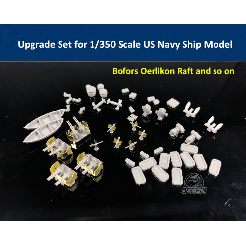 CYE012 Upgrade Set for 1/350 US Navy Ship Model(Bofors Oerlikon Raft Lifeboat Anchor)