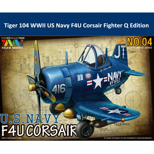Tiger Model 104 WWII US Navy F4U Corsair Fighter Cute Series Q Edition Plastic Aircraft Assembly Model Kit
