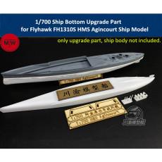 1/700 Scale Ship Bottom Upgrade Part for Flyhawk FH1310S HMS Agincourt Ship Model Kit TMW00087