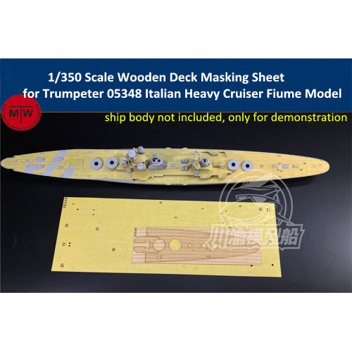 1/350 Scale Wooden Deck Masking Sheet for Trumpeter 05348 Italian Heavy Cruiser Fiume Model Ship TMW00098