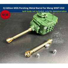 Q Edition M26 Pershing Metal Barrel Shell Upgrade Kit for Meng WWT-010 US Heavy Tank Model CYD019