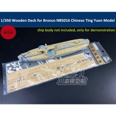1/350 Scale Wooden Deck for Bronco NB5016 Chinese Ting Yuen Ship Model TMW00091