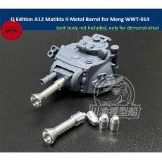 Q Edition A12 Matilda II Metal Barrel Shell Kit for Meng WWT-014 British Infantry Tank Model CYD023