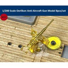 1/200 Scale Oerlikon Anti-Aircraft Gun Upgrade Set for Missouri Iowa Ship Model 8pcs/set CYG043