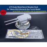 1/72 Scale Metal Barrels Wooden Deck for Takom 0512 Bismarck Battleship Gun Turret Model CYD025