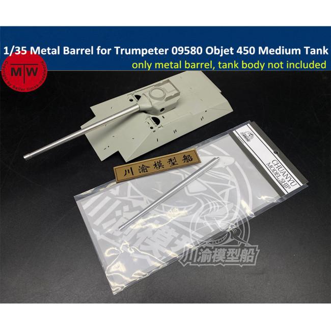 1/35 Scale Metal Barrel for Trumpeter 09580 Objet 450 Medium Tank Model CYT037