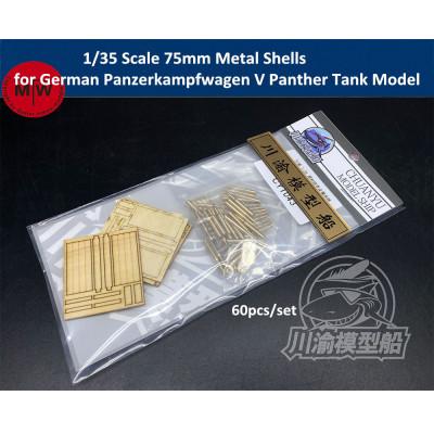1/35 Scale 75mm Metal Shell Bullet for German Panzerkampfwagen V Panther Tank CYT043 60pcs/set