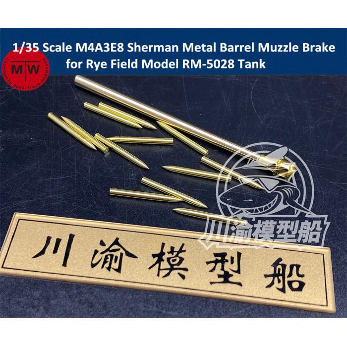 1/35 Scale M4A3E8 Sherman Metal Barrel Muzzle Brake for Rye Field Model RM-5028 Tank CYT050