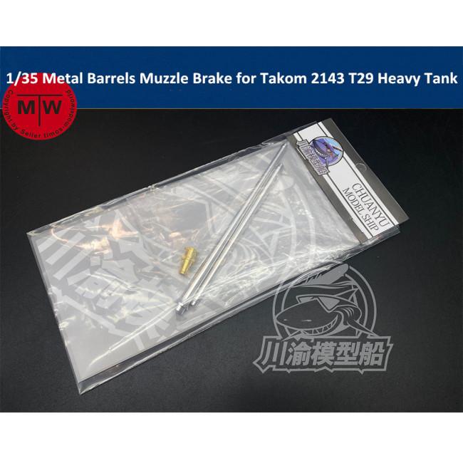 1/35 Scale Metal Barrels Muzzle Brake for Takom 2143 T29 Heavy Tank Model CYT059