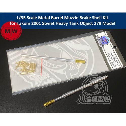 1/35 Scale Metal Barrel Muzzle Brake Shell Kit for Takom 2001 Soviet Heavy Tank Object 279 Model CYT068