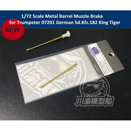 1/72 Scale Metal Barrel Muzzle Brake for Trumpeter 07201 German Sd.Kfz.182 King Tiger Henschel Turret Tank Model CYT075