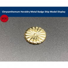 Chrysanthemum Heraldry Metal Badge Japanese Ship Model Display New TMW00063