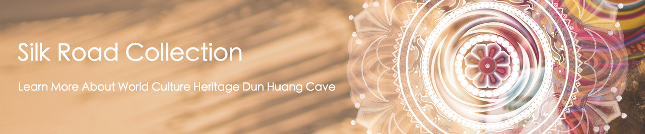 Light Stone Silk Road Collection  Our Silk Road Collection design is inspired by one of the most  important Silk Road cultural heritages - Dunhuang Mogao Cave.  We selected some of the most beautiful traditional patterns from  Duhuang  Mogao Cave, and turned them into lovely jewelry for you.