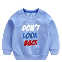 Toddler Boy Print Slogan Look Long Sleeve Sweatshirt