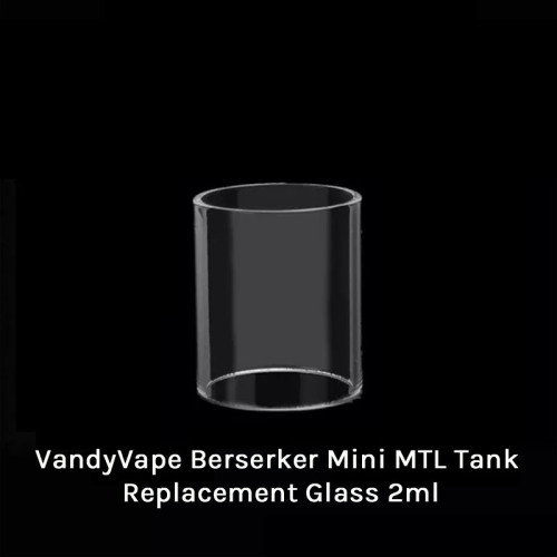 VandyVape Berserker Mini MTL Tank Replacement Glass 2ml