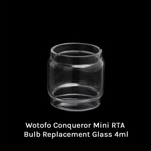 Wotofo Conqueror Mini RTA Bulb Replacement Glass 4ml
