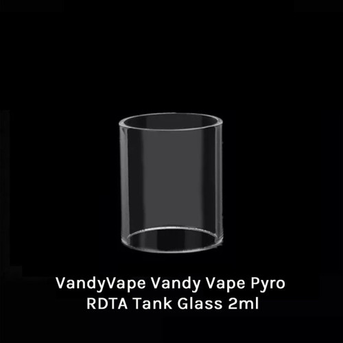 Vandy Vape Pyro RDTA Tank Glass 2ml / 4ml
