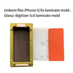 Unbent flex Glass/ digitizer lcd laminate mold for iPhone X/Xs
